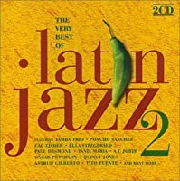 Latin Jazz 2 - the Very Best of by Various Artists (1998-04-27)
