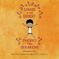 Samad in the Desert. English-Setswana Bilingual Edition