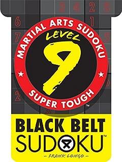 Martial Arts Sudoku® Level 9: Black Belt Sudoku® (Martial Arts Puzzles Series)