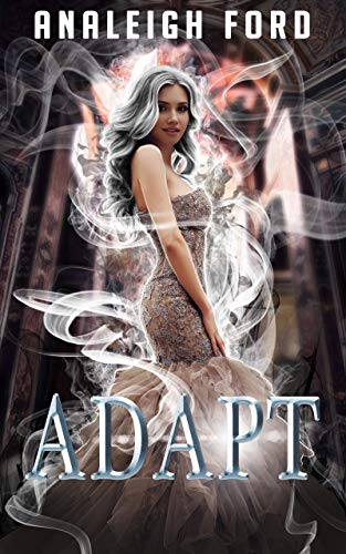 Adapt: Book Two of the Forgotten Affinities Series (English Edition)