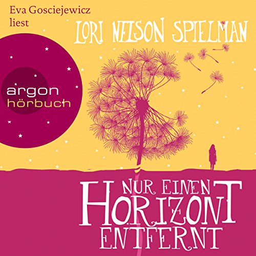 Nur einen Horizont entfernt                   By:                                                                                                                                 Lori Nelson Spielman                               Narrated by:                                                                                                                                 Eva Gosciejewicz                      Length: 10 hrs and 42 mins     1 rating     Overall 5.0