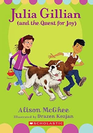 [(Julia Gillian (and the Quest for Joy) )] [Author: Alison McGhee] [Jul-2010]