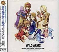 Wild Arms Music the Best-Feeling Wil by Wild Arms Music the Best-Feeling Wil (2006-08-23)