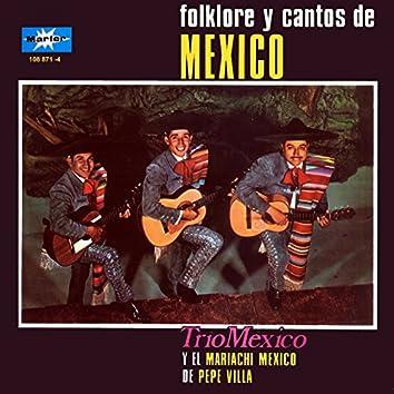 Folklore y Cantos de México