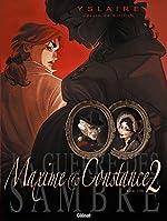 La Guerre des Sambre - Maxime et Constance - Tome 02 - Le petit jour de la mariée d'Yslaire