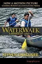 WaterWalk: A Passage of Ghosts by Steven Faulkner (2012-05-03)