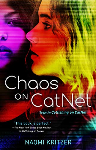 Front cover for the book Chaos on CatNet by Naomi Kritzer