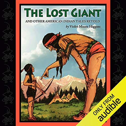 The Lost Giant and Other American Indian Tales Retold  By  cover art