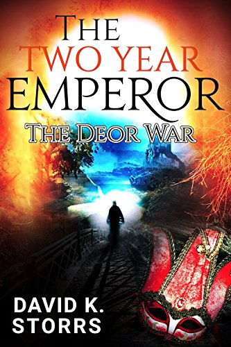 The Two Year Emperor:  The Deor War