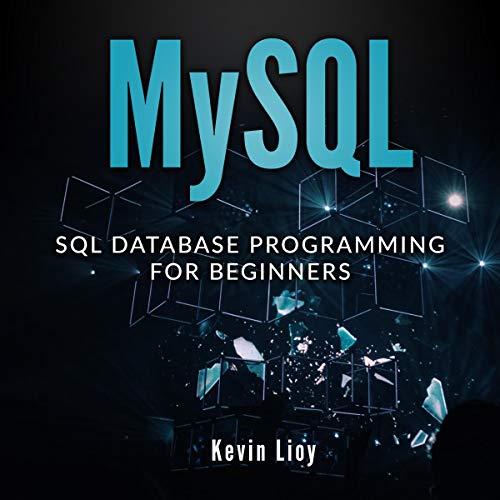 MYSQL: SQL Database Programming for Beginners cover art