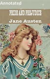 Pride and Prejudice Annotated (English Edition)...