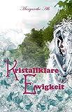 Kristallklare Ewigkeit (Rynestig 9)