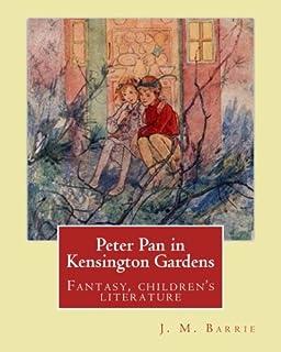 Peter Pan in Kensington Gardens. By: J. M. Barrie, illustrated By: Arthur Rackham (19 September 1867 - 6 September 1939) w...