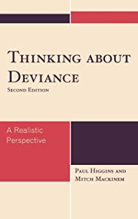 Thinking About Deviance: A Realistic Perspective