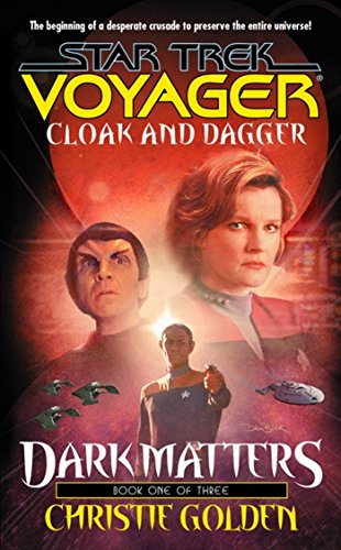 Cloak and Dagger: Dark Matters #1 (Star Trek: Voyager Book 19) (English Edition)