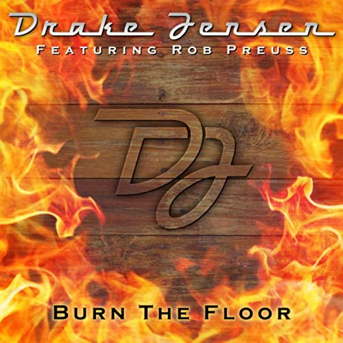 Burn the Floor (feat. Rob Preuss)