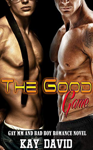 The Good Game: Gay MM and Bad Boy Romance Novel (English Edition)