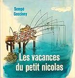 LES VACANCES DU PETIT NICOLAS - DENOEL - 01/03/1962