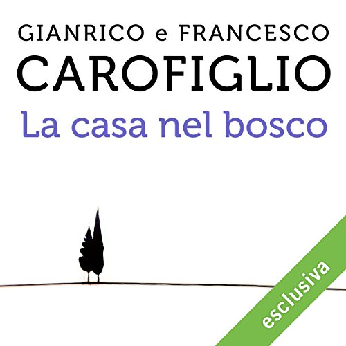 La casa nel bosco audiobook cover art