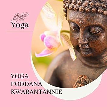 Yoga poddana kwarantannie: Relaksująca muzyka do ćwiczeń jogi dla początkujących