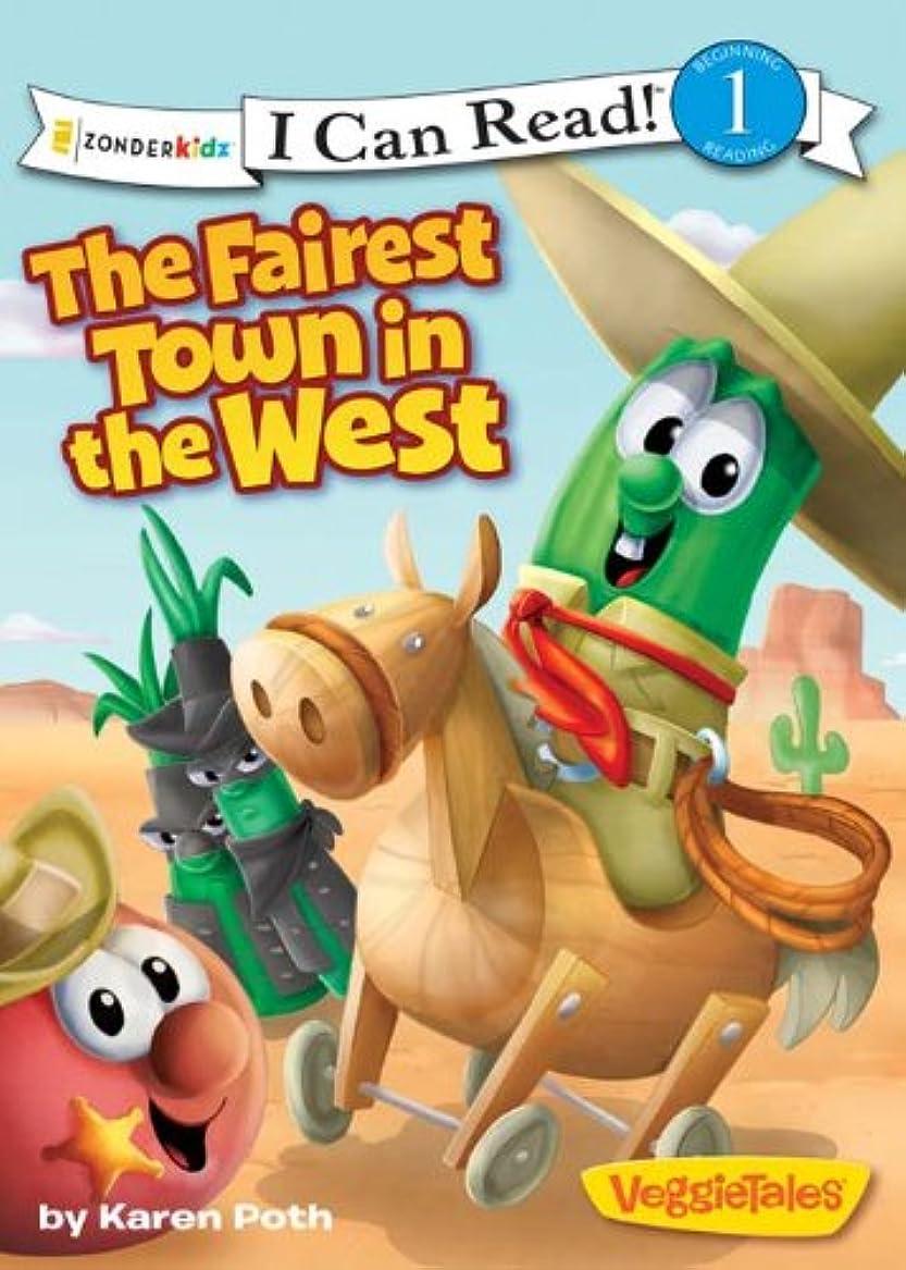 ロック解除代わりの経由でThe Fairest Town in the West (I Can Read! / Big Idea Books / VeggieTales) (English Edition)