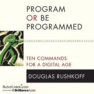 Program or Be Programmed audiobook cover art