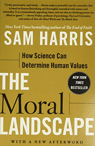 Image of The Moral Landscape: How Science Can Determine Human Values