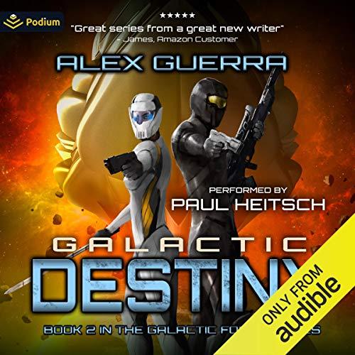 Galactic Destiny Audiobook By Alex Guerra cover art