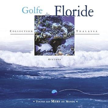 Toutes les mers du monde : Golfe de Floride