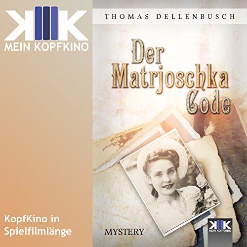 Der Matrjoschka-Code                   Autor:                                                                                                                                 Thomas Dellenbusch                               Sprecher:                                                                                                                                 Thomas Dellenbusch                      Spieldauer: 1 Std. und 1 Min.     5 Bewertungen     Gesamt 3,2