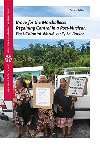Compare Textbook Prices for Bravo for the Marshallese: Regaining Control in a Post-Nuclear, Post-Colonial World Case Studies on Contemporary Social Issues 2 Edition ISBN 9781111833848 by Barker, Holly M.