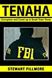 Tenaha: Corruption and Cover-up in Small Town Texas