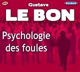 Psychologie des foules - SonoBooK - 02/11/2010
