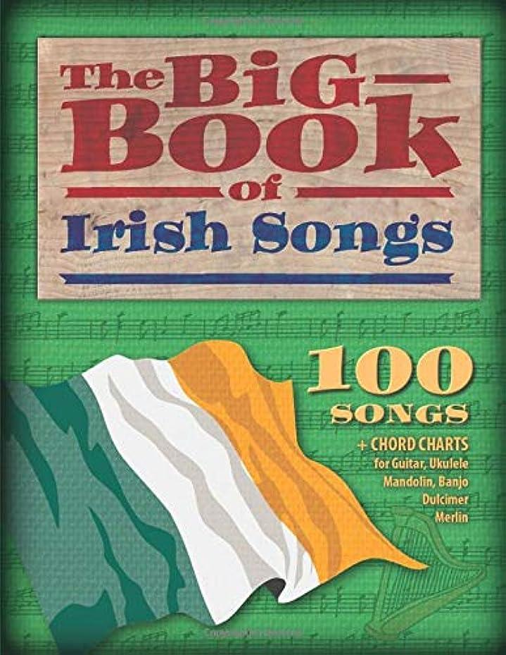 寺院はさみ作曲家The Big Book of Irish Songs: 100 Songs + Chord charts for Guitar, Ukulele, Mandolin, Banjo, Dulcimer and Merlin