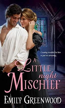 A Little Night Mischief (Regency Mischief Book 1)