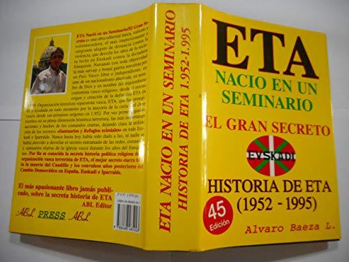 """Eta nacio en un seminario : el gran secreto (Colección """"Buhardilla vaticana"""")"""