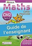 Guide enseignant - Cahier iParcours maths CM2 (édition 2020)