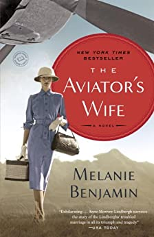 The Aviator's Wife: A Novel by [Melanie Benjamin]