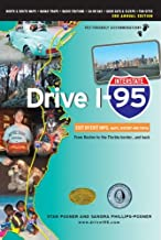 Drive I-95: Exit by Exit Info, Maps, History and Trivia, Third Edition
