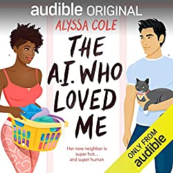 "The AI Who Loved Me by Alyssa Cole ""book cover"""