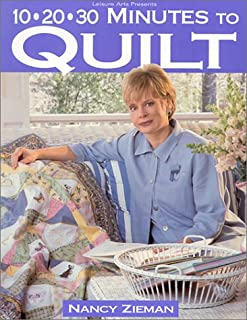 10-20-30 Minutes to Quilt (Sewing with Nancy)