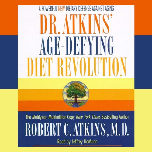 Dr. Atkins' Age-Defying Diet Revolution audiobook cover art
