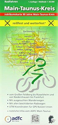 Radfahren - Main-Taunus-Kreis: Maßstab 1:30.000 - reißfest und wetterfest - Vom Großen Feldberg bis Rüsselsheim und von Niedernhausen bis Frankfurt - ... mit ADFC-Tourenvorschlägen)