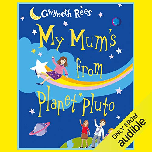 My Mum's from Planet Pluto cover art