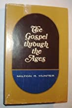 The Gospel Through the Ages