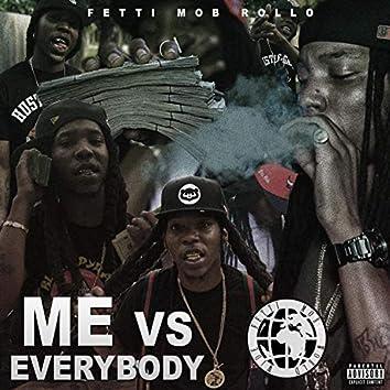 Me Vs Everybody
