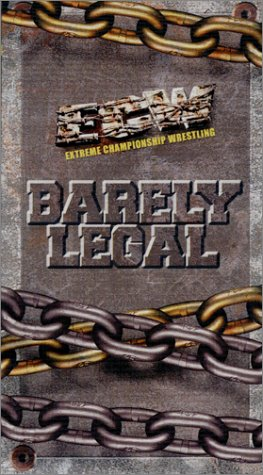ECW (Extreme Championship Wrestling) - Barely Legal [VHS]
