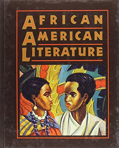 Holt African American Literature: Student Edition Grades 9-12 1998