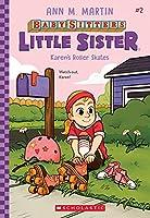 Karen's Roller Skates, Volume 2 (Baby-Sitters Little Sister)