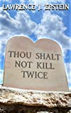 Thou Shalt Not Kill Twice (The Charlie Singer and Katie Walker Mystery Series Book 2) (English Editi...